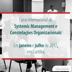 Curso Internacional de Systemic Management e Constelações Organizacionais